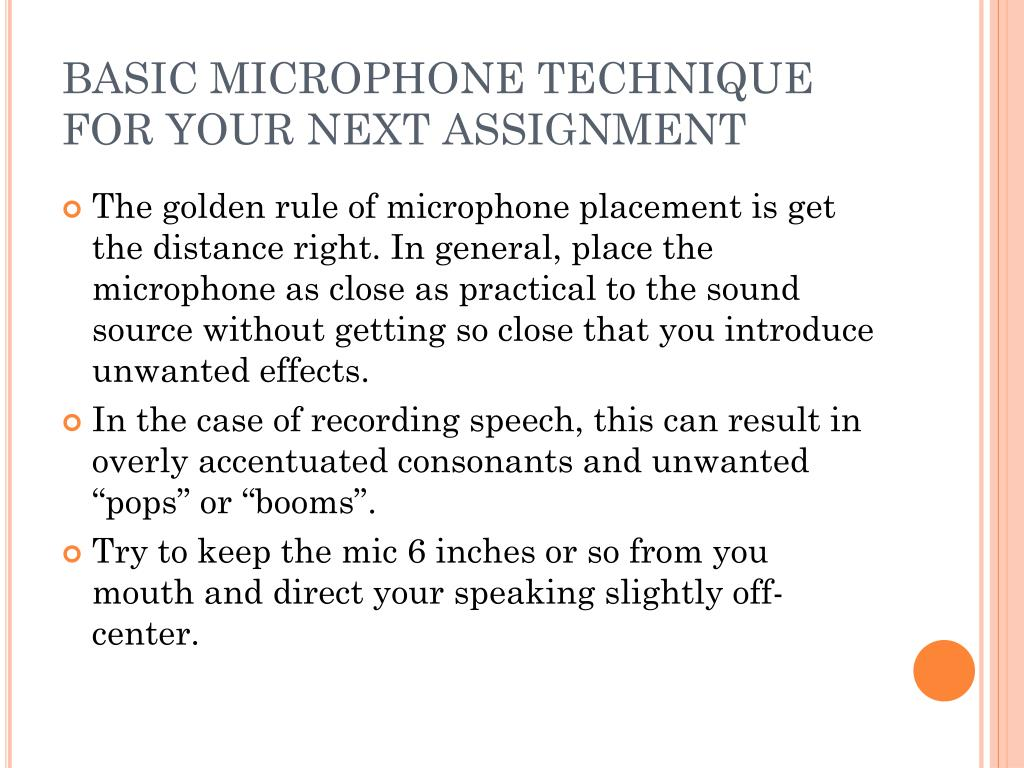 BASIC MICROPHONE TECHNIQUE FOR YOUR NEXT ASSIGNMENT