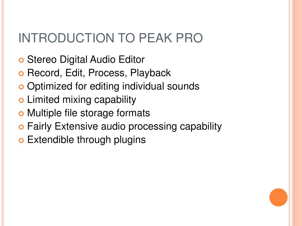 INTRODUCTION TO PEAK PRO