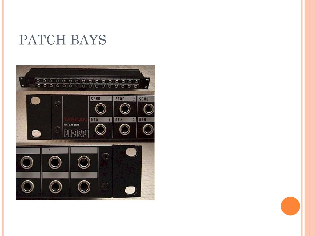 PATCH BAYS