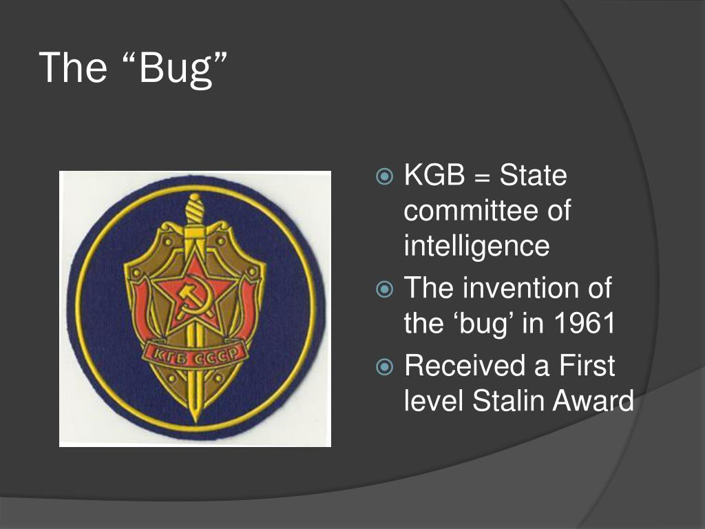 "The ""Bug"""