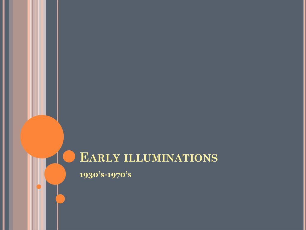 Early illuminations