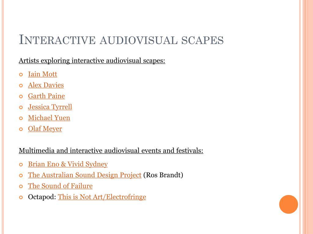 Interactive audiovisual scapes
