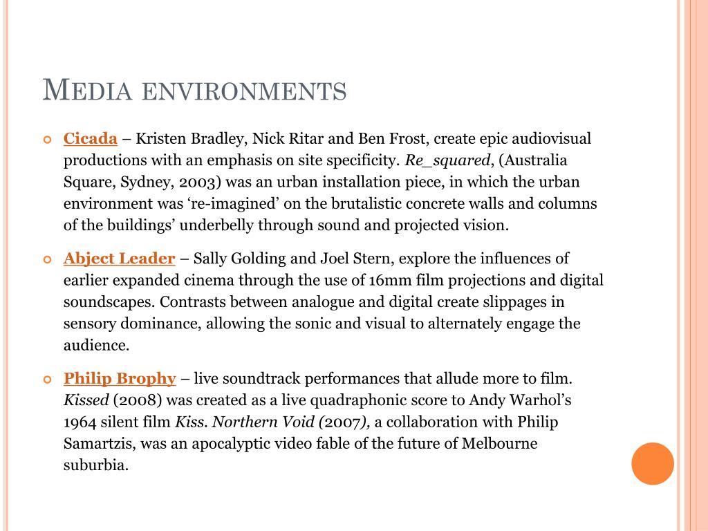Media environments