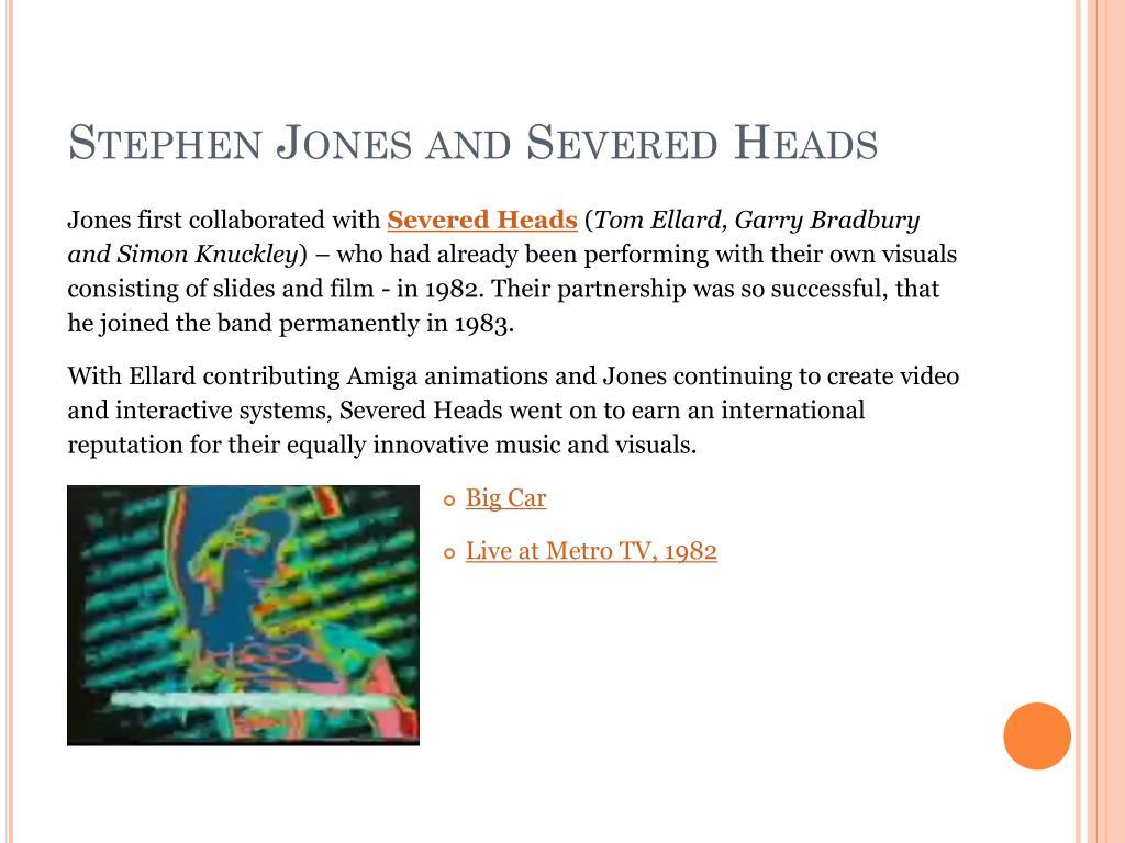 Stephen Jones and Severed Heads