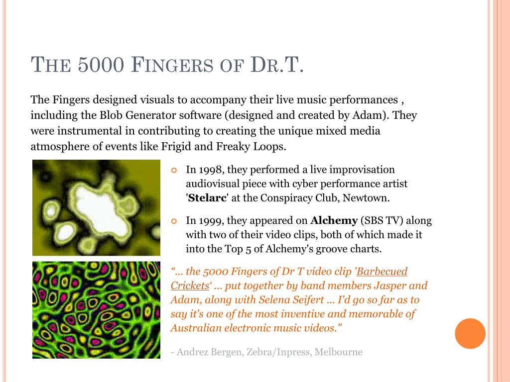The 5000 Fingers of