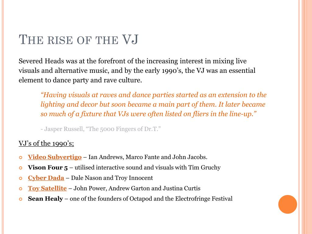 The rise of the VJ
