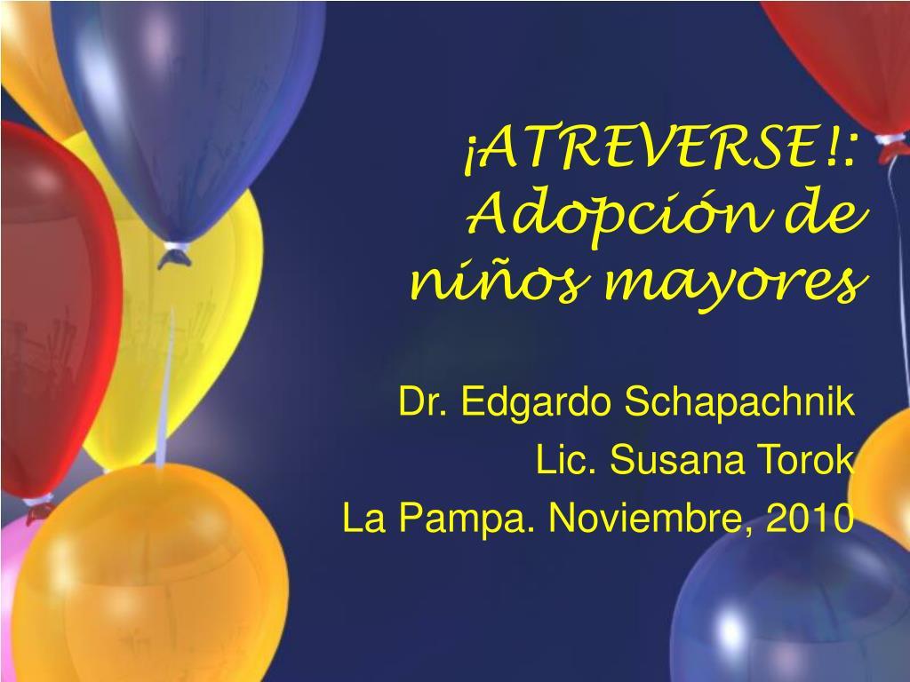 ¡ATREVERSE!: Adopci