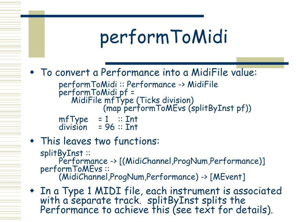 performToMidi