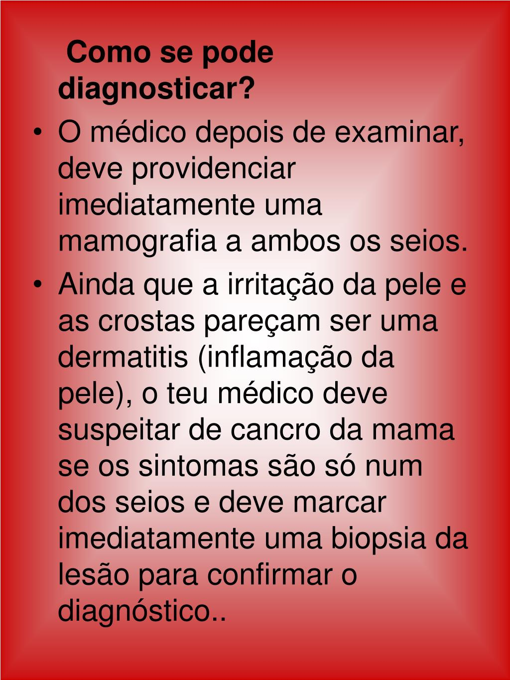 Como se pode diagnosticar?