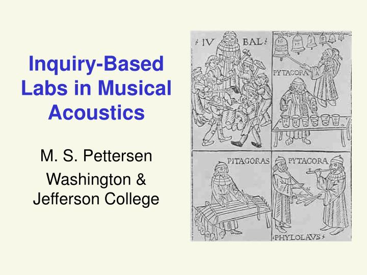 Inquiry based labs in musical acoustics