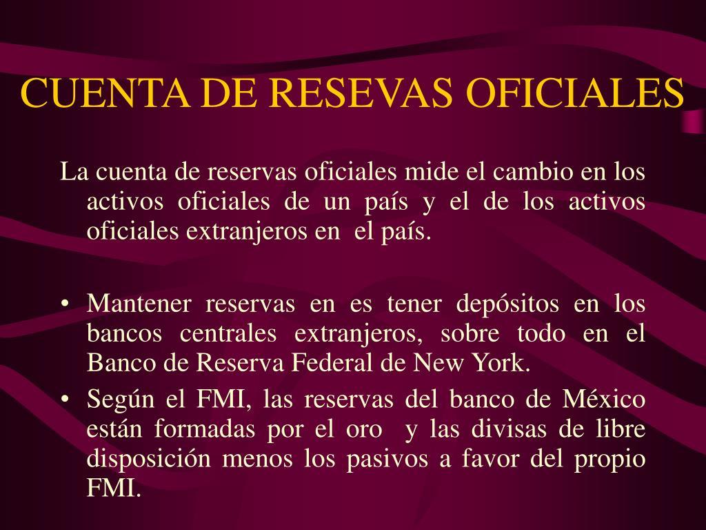 CUENTA DE RESEVAS OFICIALES