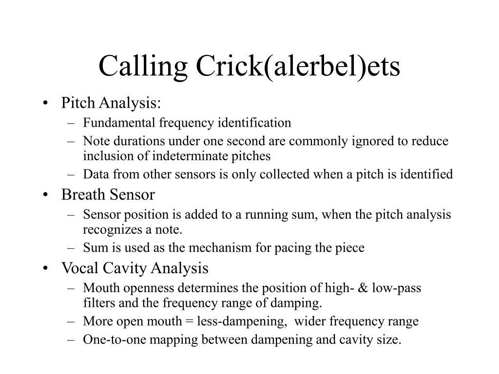 Calling Crick(alerbel)ets