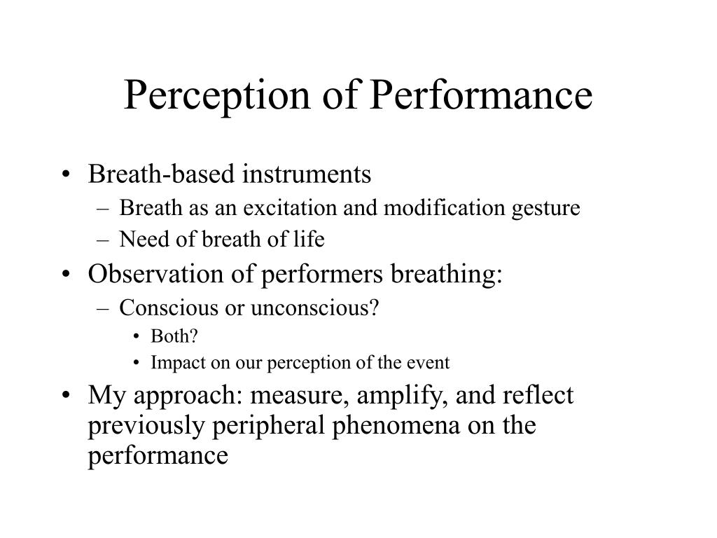 Perception of Performance