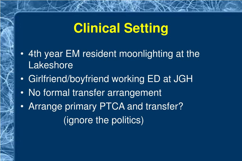 Clinical Setting