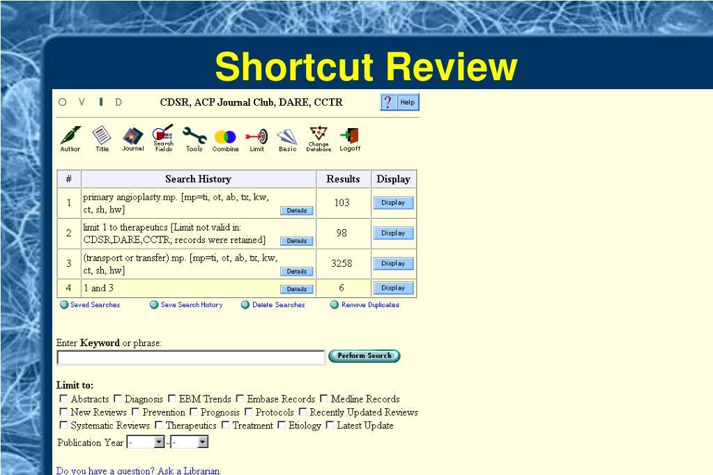 Shortcut Review