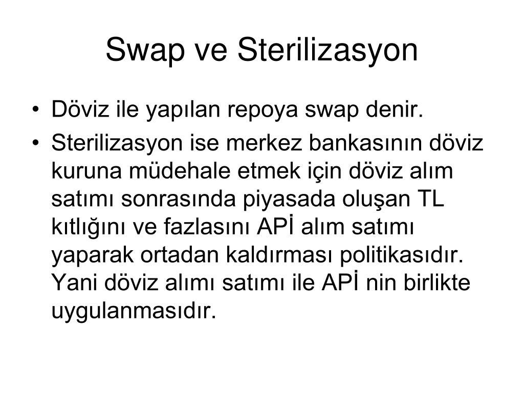 Swap ve Sterilizasyon