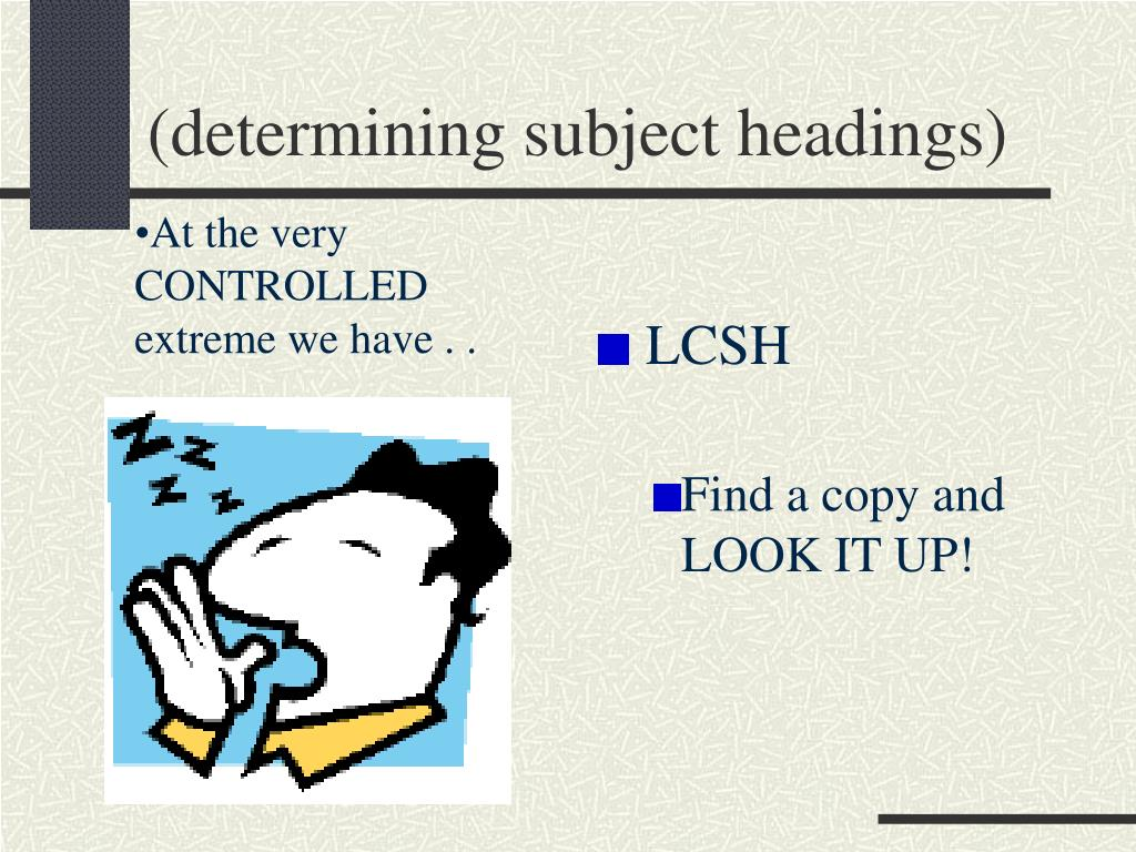(determining subject headings)