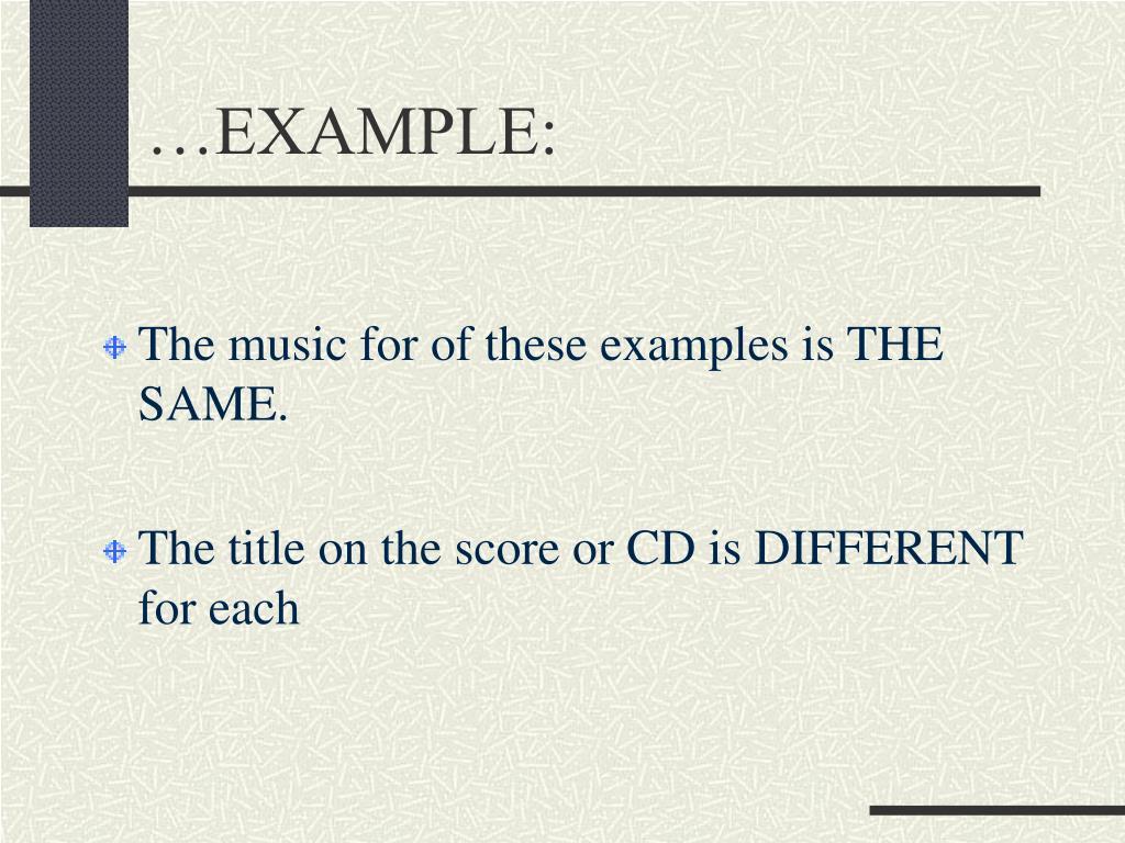 …EXAMPLE: