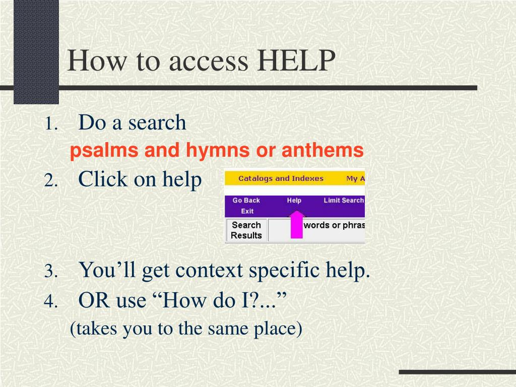 How to access HELP