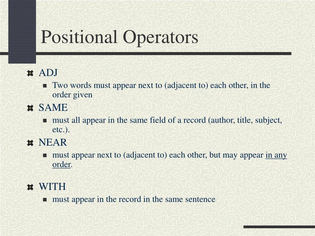 Positional Operators