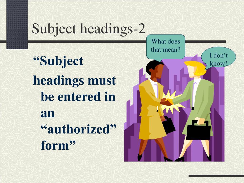 Subject headings-2