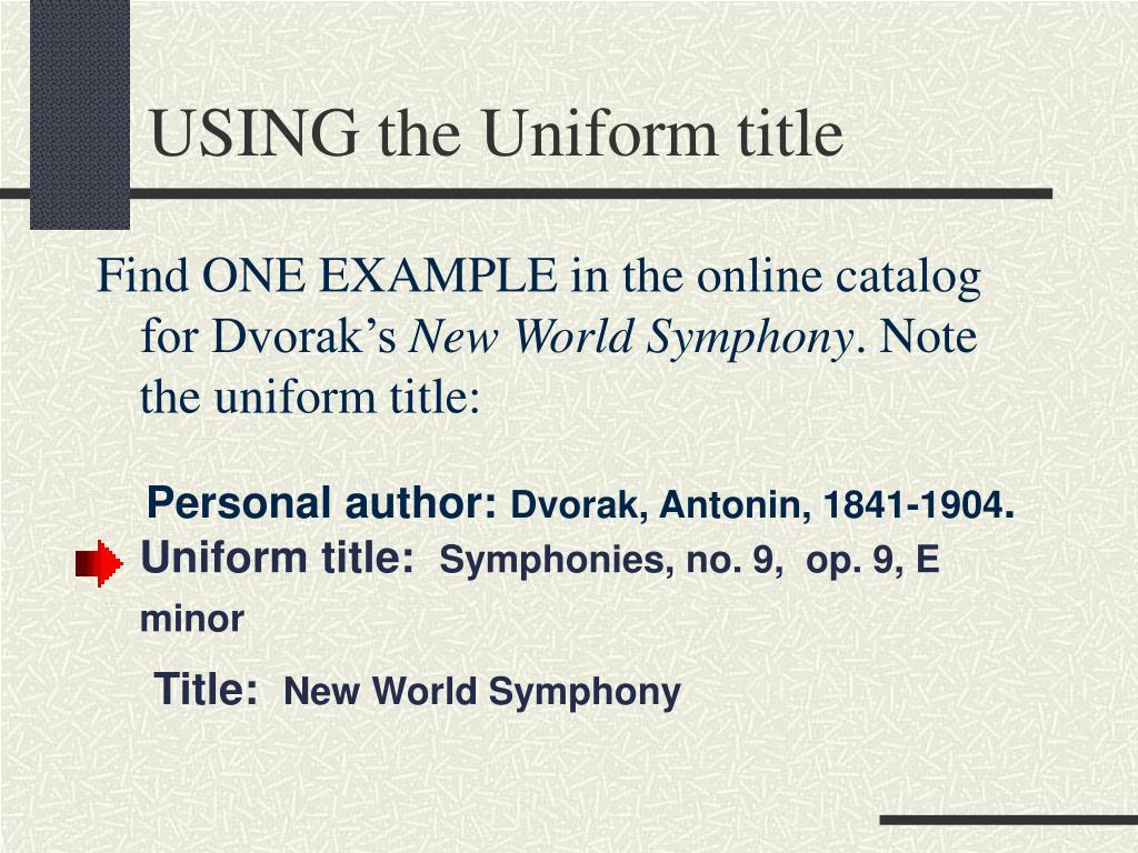 USING the Uniform title