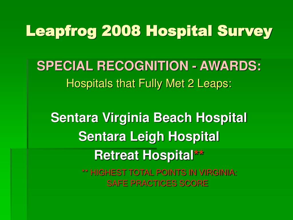 Leapfrog 2008 Hospital Survey