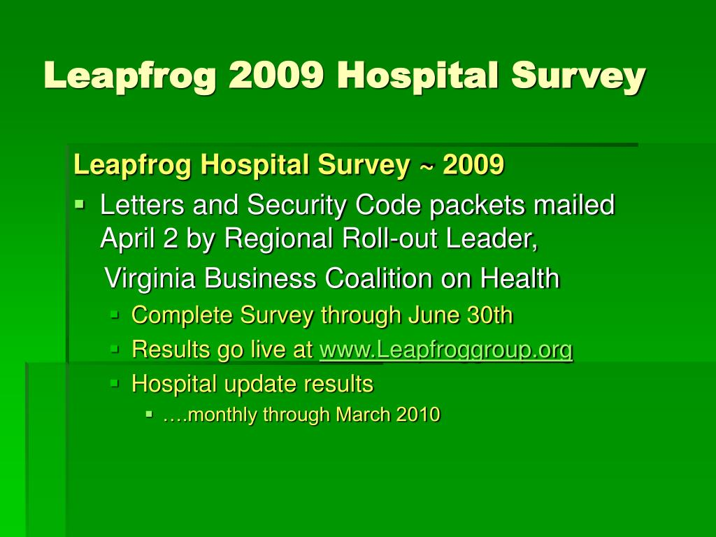 Leapfrog 2009 Hospital Survey
