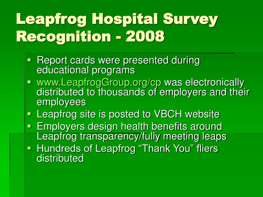 Leapfrog Hospital Survey Recognition - 2008