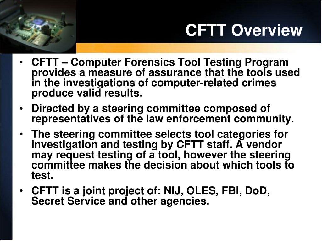CFTT Overview
