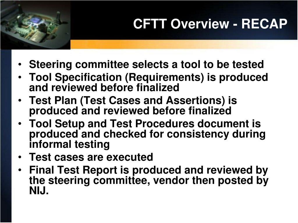 CFTT Overview - RECAP