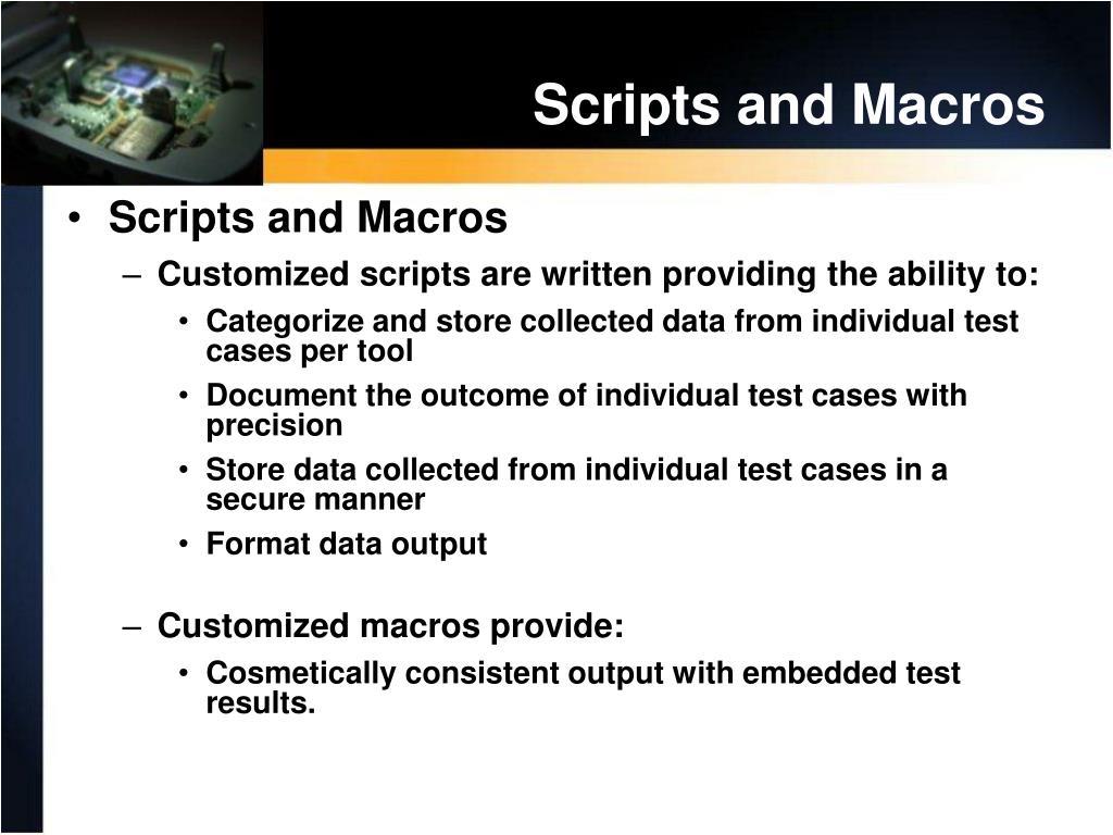 Scripts and Macros