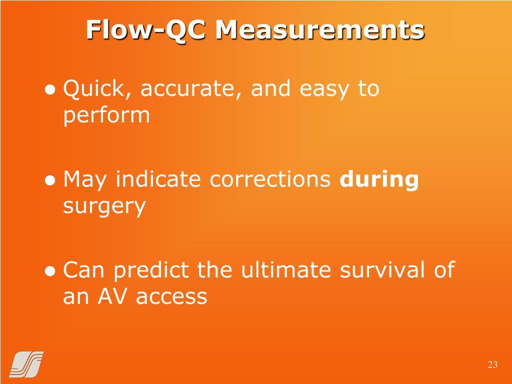 Flow-QC Measurements