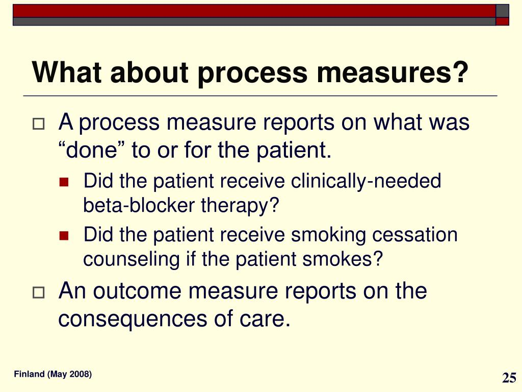 What about process measures?