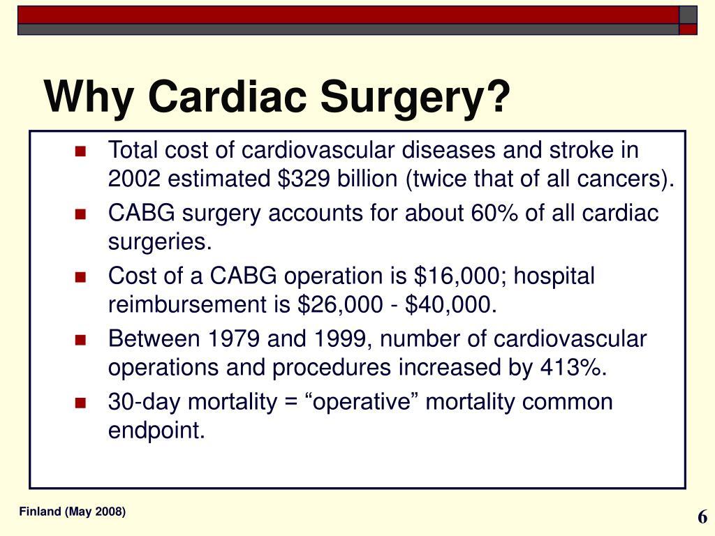 Why Cardiac Surgery?