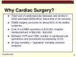 why cardiac surgery