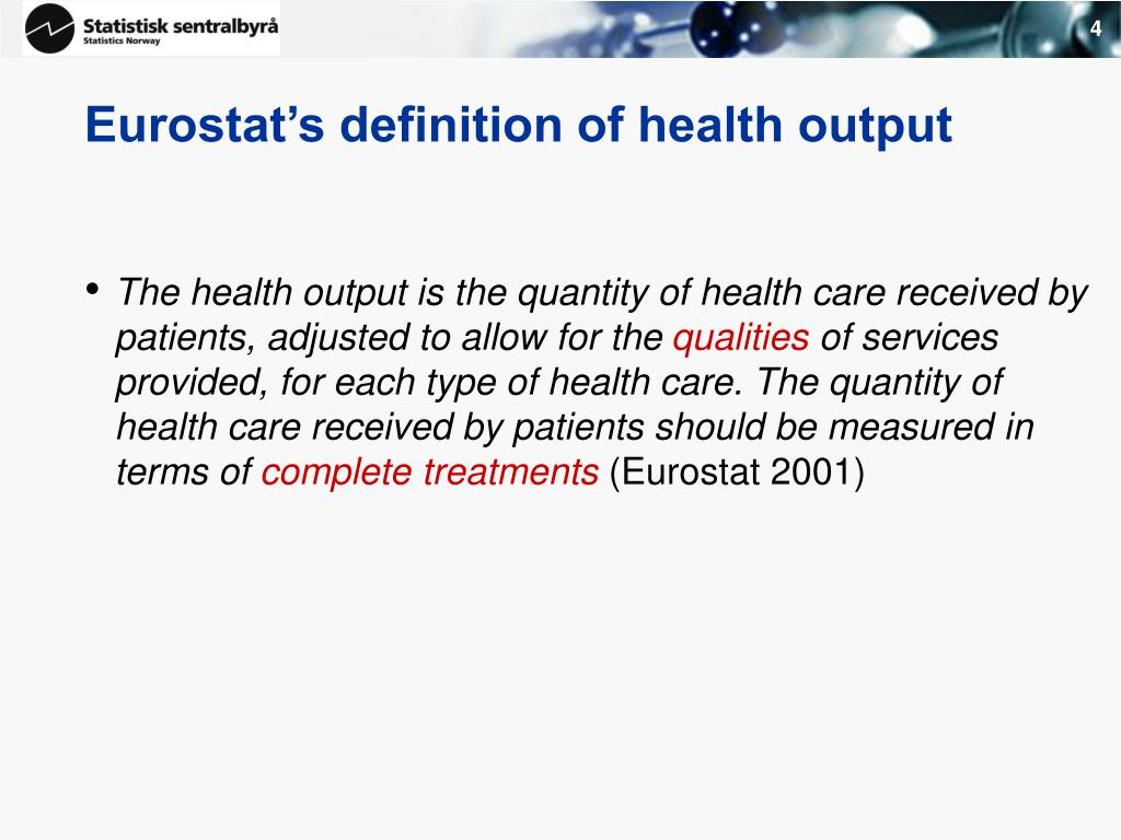 Eurostat's definition of health output