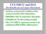 ccu micu and hai the benefits are no longer theoretical