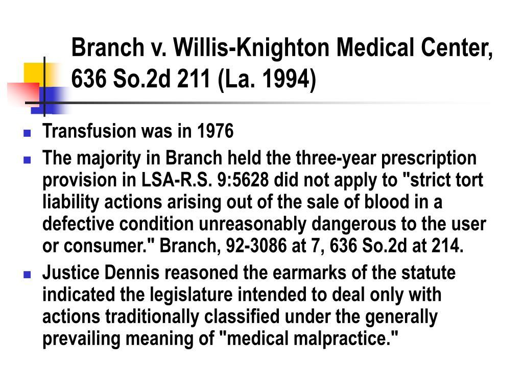 Branch v. Willis-Knighton Medical Center, 636 So.2d 211 (La. 1994)