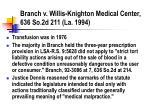 branch v willis knighton medical center 636 so 2d 211 la 1994
