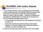 calogero chief justice dissents