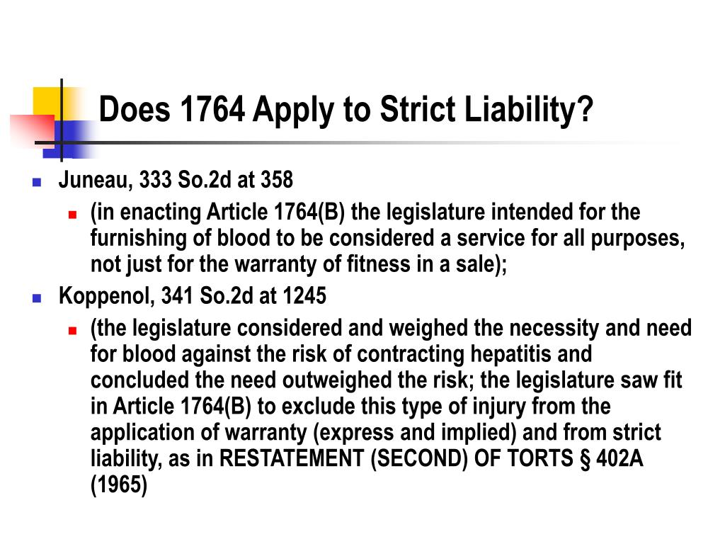 Does 1764 Apply to Strict Liability?