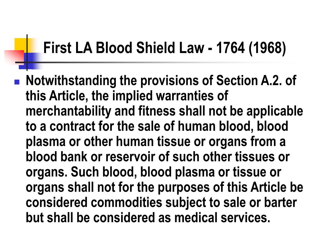 First LA Blood Shield Law - 1764 (1968)