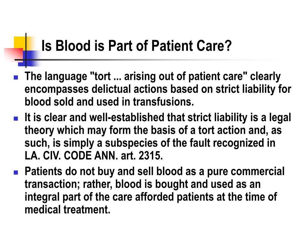 Is Blood is Part of Patient Care?