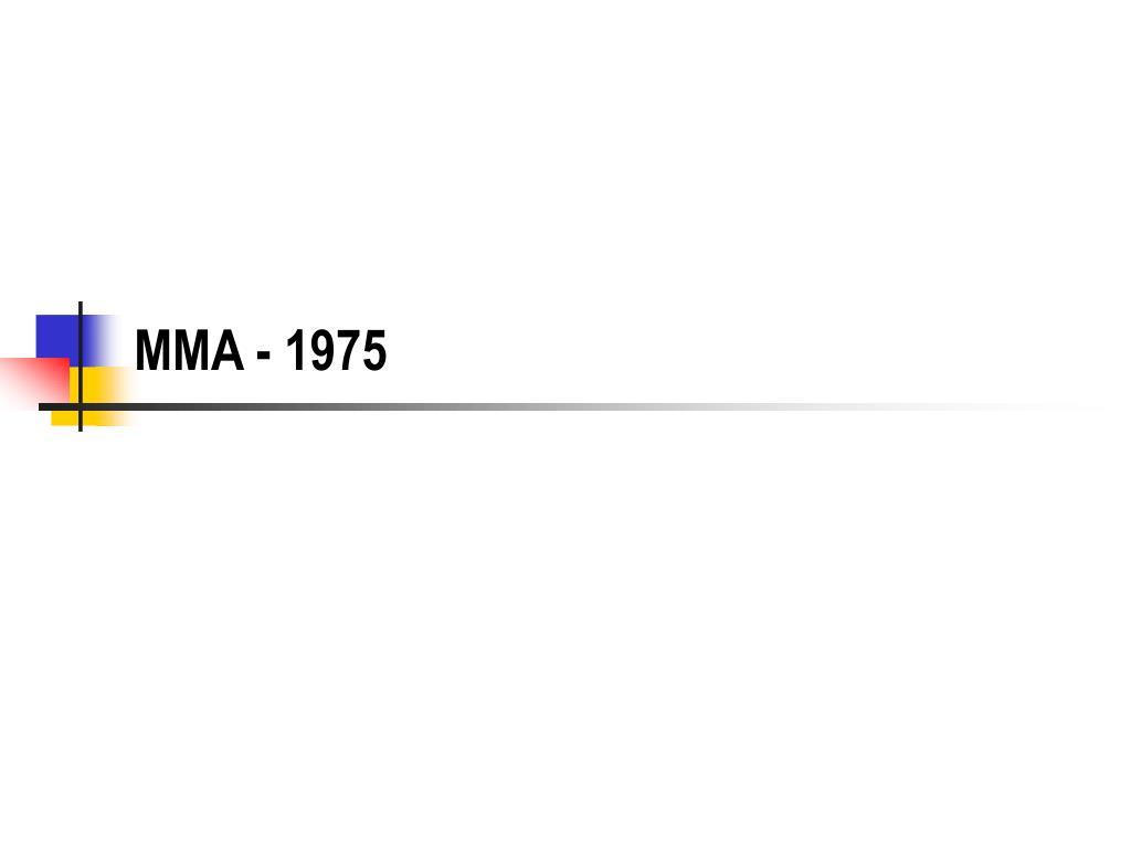 MMA - 1975