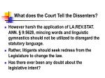 what does the court tell the dissenters