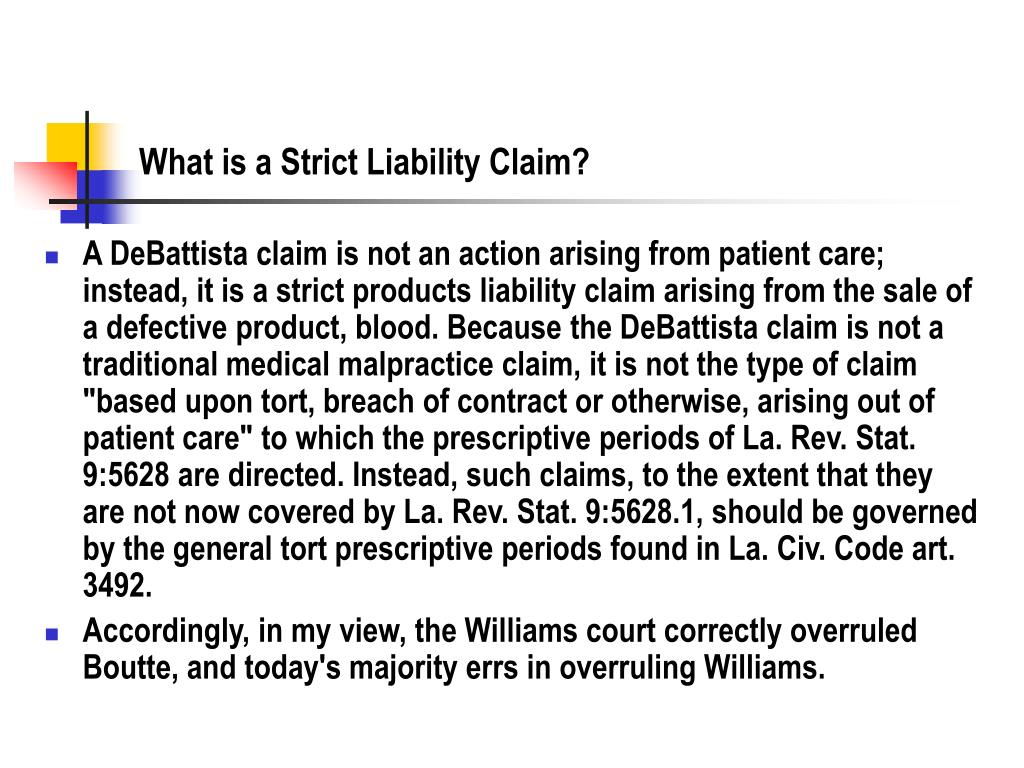 What is a Strict Liability Claim?