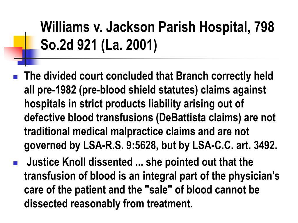 Williams v. Jackson Parish Hospital, 798 So.2d 921 (La. 2001)