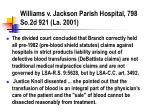 williams v jackson parish hospital 798 so 2d 921 la 2001