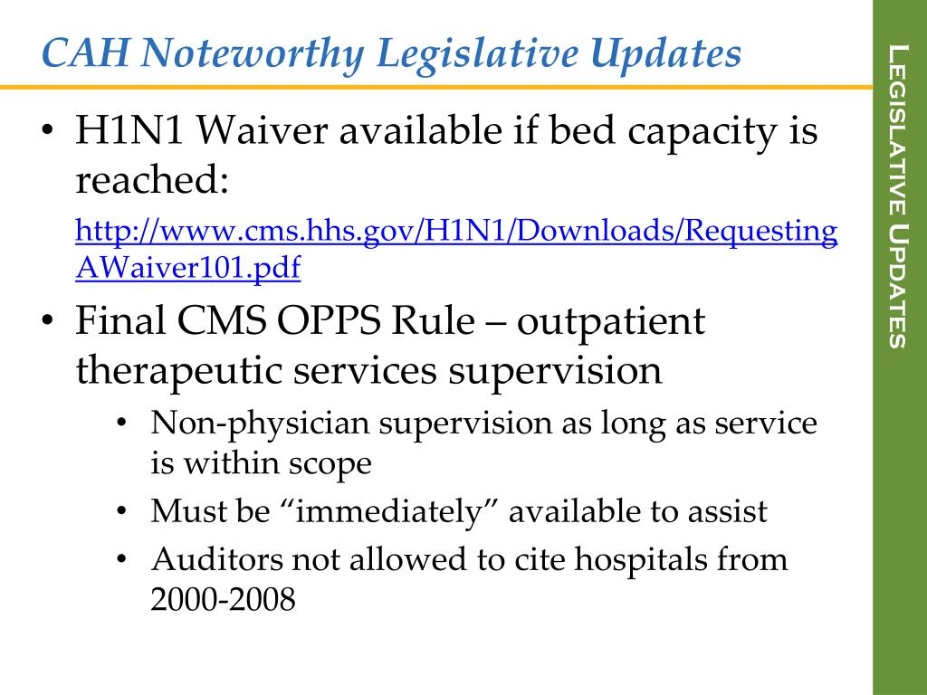CAH Noteworthy Legislative Updates